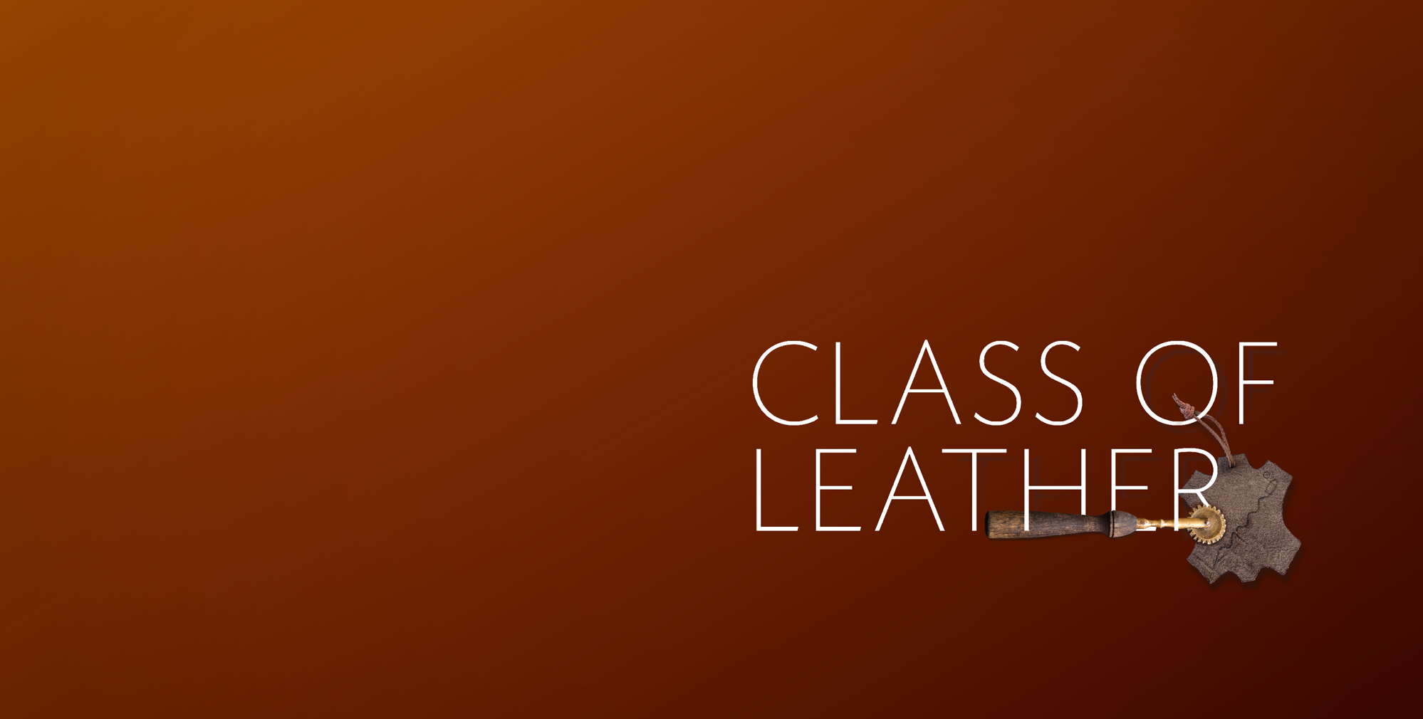 Class Of Leather